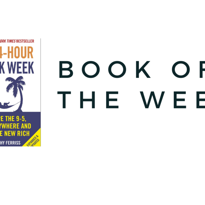 BOOK OF THE WEEK- THE 4-HOUR WORK WEEK