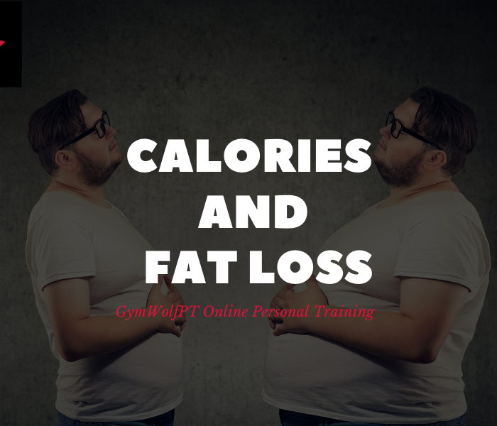 CALORIES AND FAT LOSS – WHY ALL CALORIES ARE NOT EQUAL!