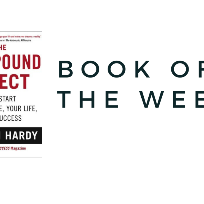 BOOK OF THE WEEK – COMPOUND EFFECT