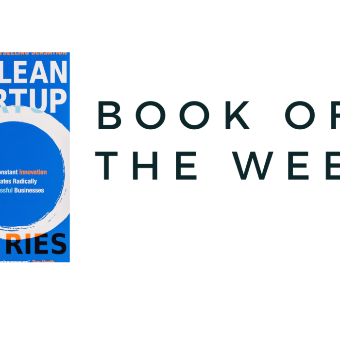 BOOK OF THE WEEK…. THE LEAN STARTUP
