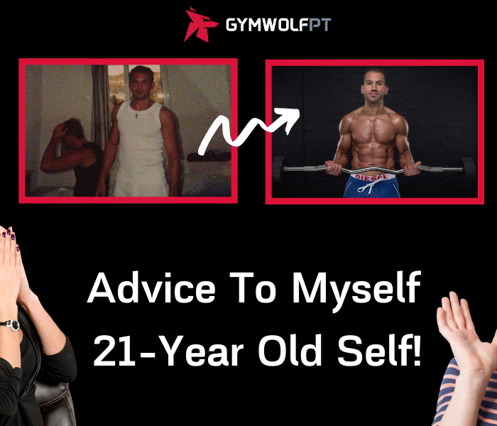 Fitness advice to my 21-year old self!