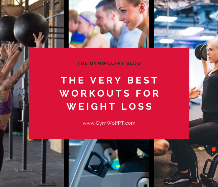 THE VERY BEST WORKOUTS FOR WEIGHT LOSS